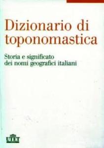 Copia di Dixonaro toponomastega UTET