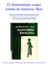 El fantomatego canpo roman de Santorso Skio