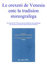 Le orexeni de Venesia ente la tradision storeografega