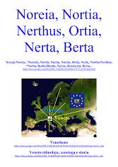 Noreia Nortia Nerthus Ortia Nerta Berta
