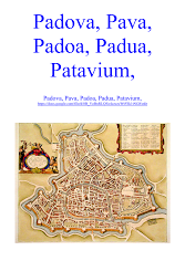 Padova Pava Padoa Padua Patavium