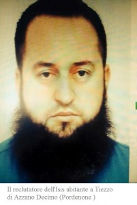 Il reclutatore dell'Isis abitante a Tiezzo di Azzano Decimo (Pordenone )