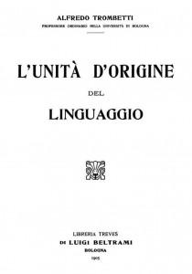 L'unità d'origne del linguaggio Trombetti Alfredo
