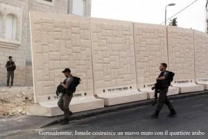 Gerusalemme, Israele costruisce un nuovo muro con il quartiere arabo