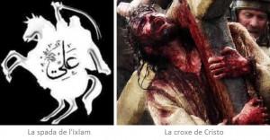 La spada de l'Ixlam e la Croxe de Cristo